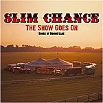 Slim Chance The Show Goes On: Songs Of Ronnie Lane