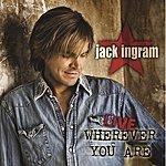 Jack Ingram Wherever You Are (Live)