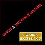 Chico I Wanna Ignite You