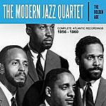 The Modern Jazz Quartet The Golden Age: The Complete Atlantic Recordings 1956 - 1960