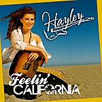 Hayley Feelin' California - Single