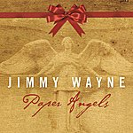 Jimmy Wayne Paper Angels 2008 (2008 Version / Acoustic Version With Full Instrumentation)