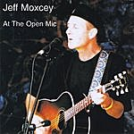 Jeff Moxcey At The Open Mic