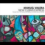 Manuel Valera New Cuban Express