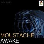 Moustache Awake (Original Club Mix)