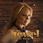 Jewel The Shape Of You (Single)
