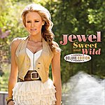 Jewel Sweet And Wild (Deluxe Edition)