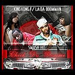 King Kong Check Da Resume (Feat. La Da Boomman)