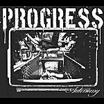 The Progress Autonomy