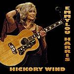 Emmylou Harris Hickory Wind