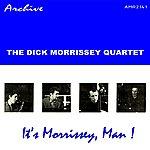 Dick Morrissey It's Morrissey, Man!