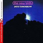 New Birth Into Tomorrow (Digitally Remastered)