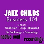 Jake Childs Business 101