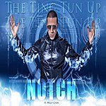 Notch The Ting Tun Up (Feat. Willy Chin)