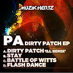 P.A. Dirty Patch Ep