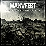 Manafest Fighter Instrumentals