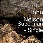 John Nelson Superman