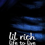Lil Rich Life To Live