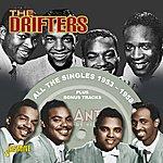 The Drifters All The Singles 1953 - 1958 (Plus Bonus Tracks)