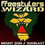 Freestylers Mount Zion / Sunblast