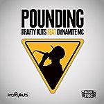 Krafty Kuts Pounding (Feat. Dynamite Mc)