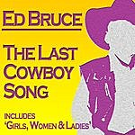 Ed Bruce The Last Cowboy Song