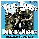 The Toys Dancing Native