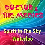 Doctor Spirit In The Sky