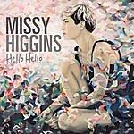 Missy Higgins Hello Hello