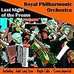 Royal Philharmonic Royal Philharmonic Orchestra - Last Night Of The Proms
