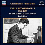 Emil Gilels Emil Gilels: Early Recordings, Vol. 3 (1935-1955)