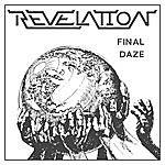 Revelation Final Daze