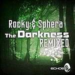 Rocky The Darkness - Remixed