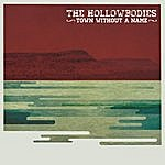 The Hollowbodies Town Without A Name
