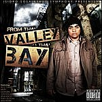 SoS From Tha Valley To Tha Bay (Deluxe Edition)