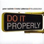 Victor Calderone The Collaboration (Do It Properly By Peter Rauhofer And Victor Calderone)