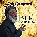 Jah Hammed Jah Is Everything