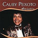 Cauby Peixoto Série Romântico - Cauby Peixoto