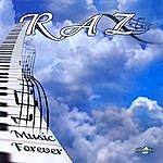 Raz Music Forever