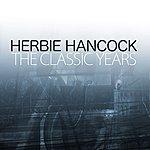 Herbie Hancock The Classic Years