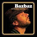 Camille Bazbaz Le Bonheur Fantôme (Bonus Tracks)