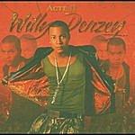 Willy Denzey Acte 2