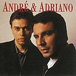 André Andre & Adriano