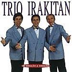 Trio Irakitan De Coração A Coração