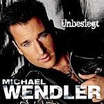 Michael Wendler Unbesiegt