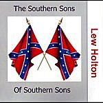 Lew Holton The Southern Sons Of Southern Sons