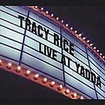 Tracy Rice Live At Yadda