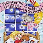 Tom Wurth Love Songs And Lullabyes For Daddy's Little Dreamer