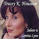 Tracey K. Houston Salute To Loretta Lynn