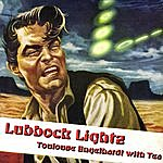 Toulouse Engelhardt Lubbock Lightz (Feat. Tea)